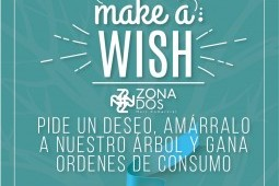 Make a Wish en tu Mall Zona Dos